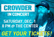 Crowder in Concert - Get Your Tickets!